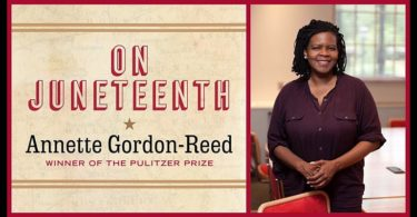 Author Annette Gordon-Reed Pens New Memoir 'On Juneteenth'